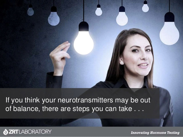 If you think your neurotransmitters may be out of balance, there are steps you can take